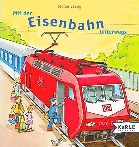 9783451705076: Mit der Eisenbahn unterwegs.