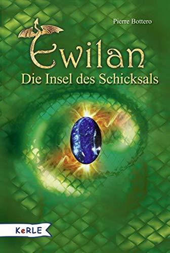 Ewilan 03. Die Insel des Schicksals