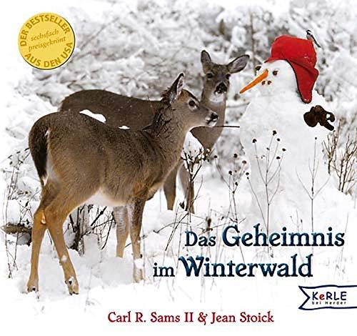 9783451705885: Das Geheimnis im Winterwald: Ein Fotografisches Winterm�rchen