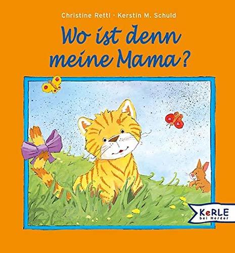 9783451706134: Wo ist denn meine Mama?
