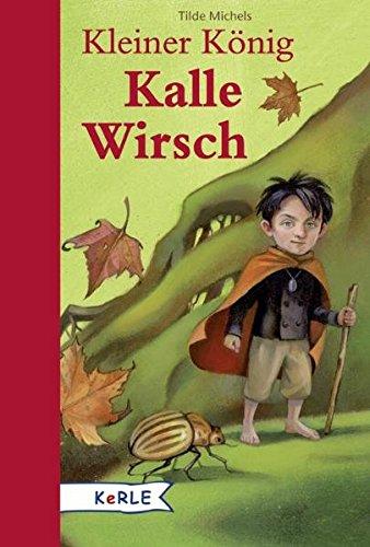 9783451706165: Kleiner König Kalle Wirsch