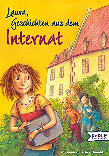 9783451707780: Laura - Geschichten aus dem Internat