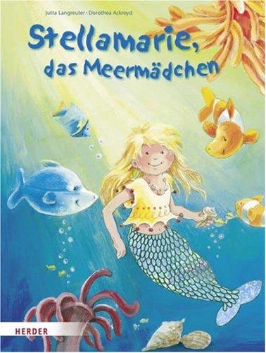 9783451707919: Stellamarie, das Meermädchen