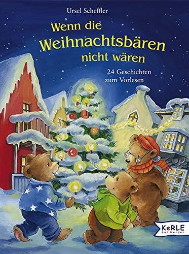 9783451708022: Wenn die Weihnachtsbären nicht wären