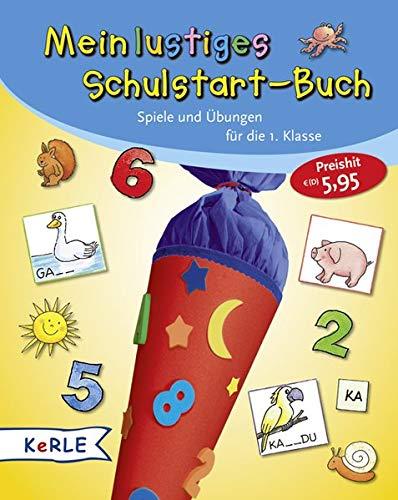 9783451709821: Mein lustiges Schulstart-Buch: Spiele und Übungen für die 1. Klasse