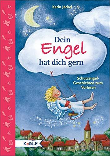 9783451711282: Dein Engel hat dich gern: Schutzengel-Geschichten zum Vorlesen