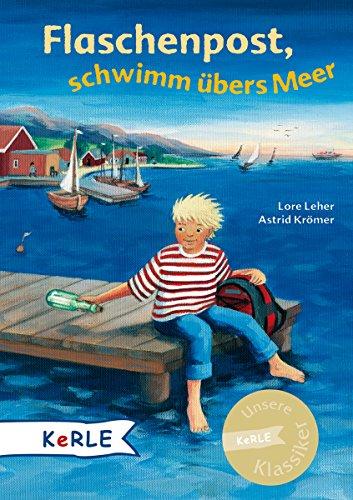 Flaschenpost, schwimm übers Meer (Hardback): Lore Leher