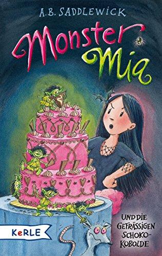 9783451712968: Monster Mia und die gefr��igen Schoko-Kobolde