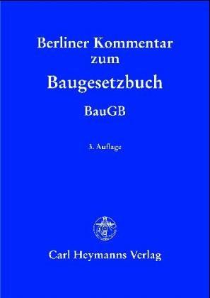Berliner Kommentar zum Baugesetz. Konvolut / Paket von 2 Bänden: Erster und zweiter ...