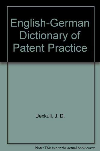 9783452216717: English-German Dictionary of Patent Practice