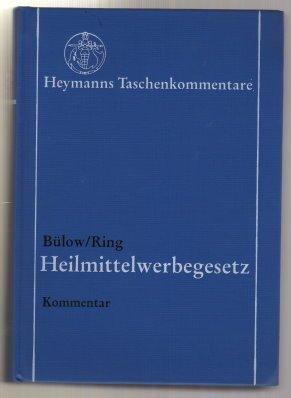 9783452225573: Gesetz über die Werbung auf dem Gebiete des Heilwesens (Heilmittelwerbegesetz - HWG). In der Neufassung vom 19.10.1994 (BGBl.I 3068)