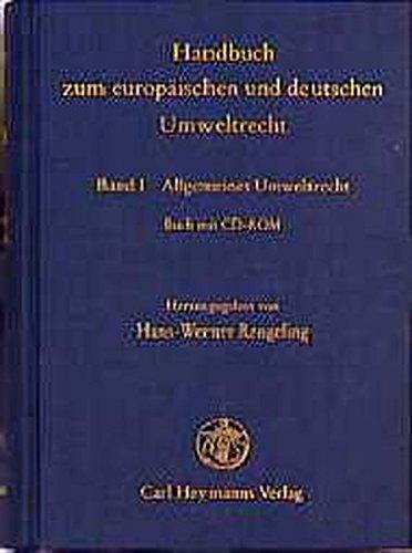 9783452235367: Handbuch zum europaischen und deutschen Umweltrecht: Eine systematische Darstellung des europaischen Umweltrechts mit seinen Auswirkungen auf das deutsche Recht und mit rechtspolitischen Perspektiven