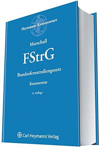 Bundesfernstrassengesetz (FStrG): Klaus Grupp