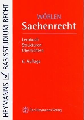 9783452250919: Sachenrecht. Lernbuch - Strukturen - Übersichten.