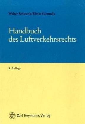 9783452255150: Handbuch des Luftverkehrsrechts