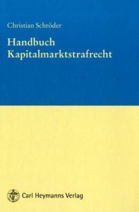 9783452265616: Handbuch Kapitalmarktstrafrecht
