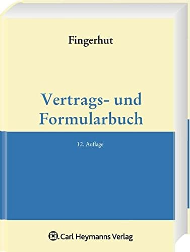 Vertrags- und Formularbuch Fingerhut, Michael and Kroh, Gundo