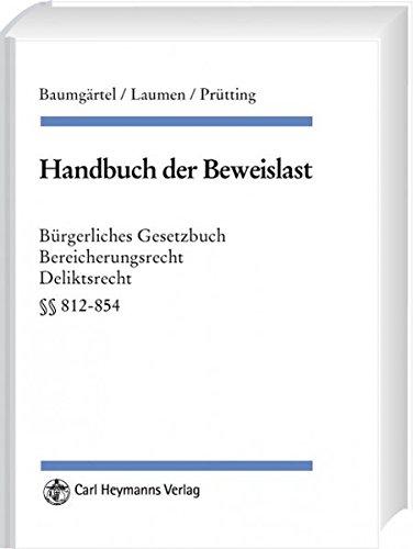 Handbuch der Beweislast. BGB Bereicherungsrecht: Axel Jährig