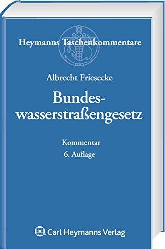 Bundeswasserstraßengesetz: Albrecht Friesecke