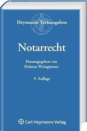 Notarrecht: Helmut Weing�rtner