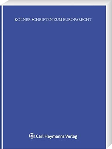 Die Staatsbürgschaft im Europäischen Beihilfenrecht: Sebastian-Alexander Kampe