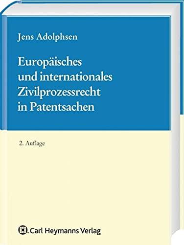9783452269904: Europäisches und Internationales Zivilprozessrecht in Patentsachen