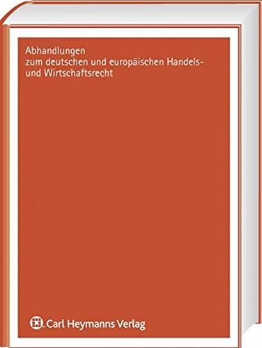 9783452270542: Die Gesetzesumgehung im Europarecht: unter besonderer Berücksichtigung des Europäischen Gesellschaftsrechts