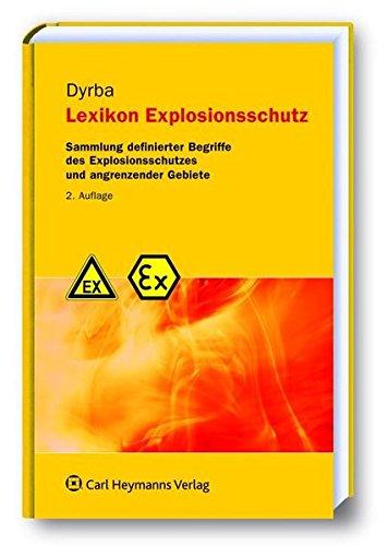 9783452270863: Lexikon Explosionsschutz: Sammlung definierter Begriffe