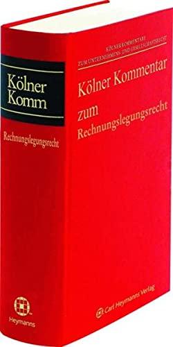 Kölner Kommentar zum Rechnungslegungsrecht (§§ 238-342e HGB): Carsten Peter Claussen