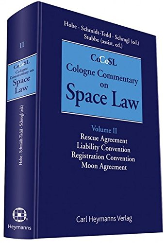 9783452272126: Cologne Commentary on Space Law: Vol. 2