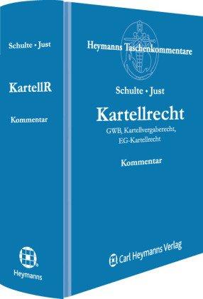 Kartellrecht: GWB, Kartellvergaberecht, EU-Kartellrecht