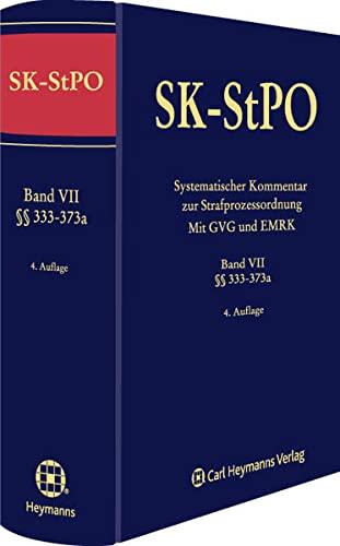 SK-StPO Systematischer Kommentar zur Strafprozessordnung Band VII: J�rgen Wolter