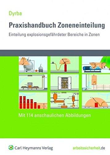 9783452273949: Praxishandbuch Zoneneinteilung Einteilung explosionsgefährdeter Bereiche in Zonen