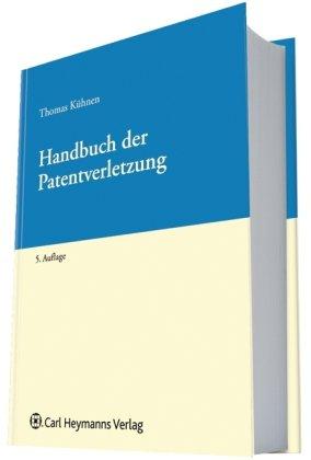 9783452275080: Handbuch der Patentverletzung