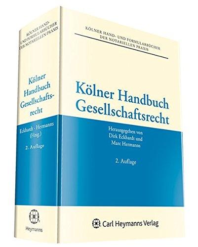 Kölner Handbuch Gesellschaftsrecht, m. CD-ROM: Dirk Eckhardt