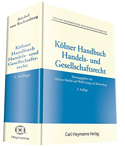 Kölner Handbuch Handels- und Gesellschaftsrecht: Helmut B�chel