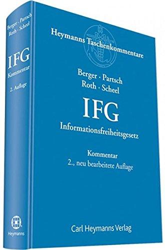 9783452277794: Informationsfreiheitsgesetz: Gesetz zur Regelung des Zugangs zu Informationen des Bundes (IFG)