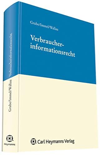 Verbraucherinformationsrecht: Markus Grube