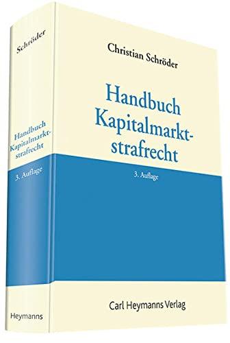 9783452278739: Handbuch Kapitalmarktstrafrecht
