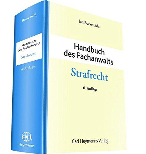 Handbuch des Fachanwalts Strafrecht: Jan Bockemühl