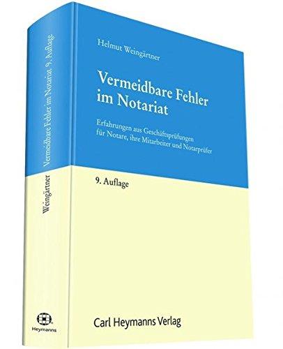 Vermeidbare Fehler im Notariat: Helmut Weingärtner
