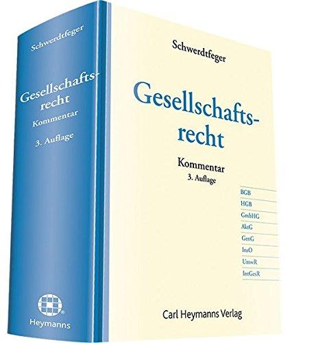 Gesellschaftsrecht Kommentar: Armin Schwerdtfeger