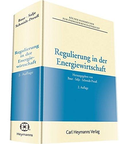 Regulierung in der Energiewirtschaft: Jürgen F. Baur