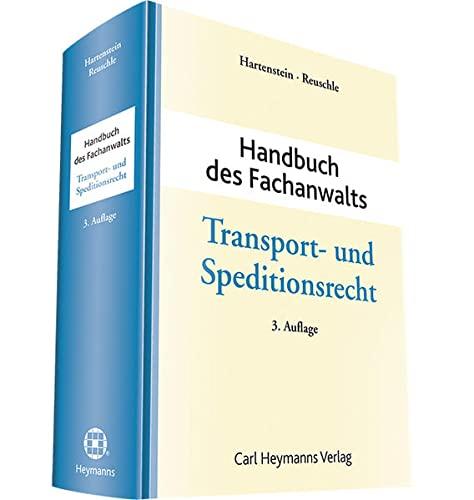 Handbuch des Fachanwalts Transport- und Speditionsrecht: Olaf Hartenstein