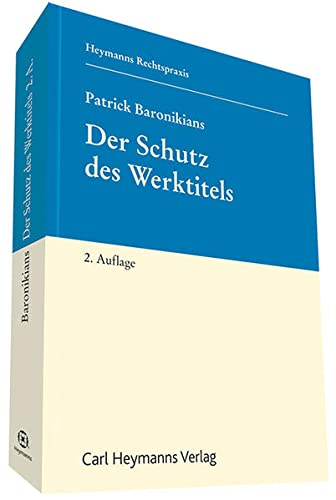 Der Schutz des Werktitels: Patrick Baronikians