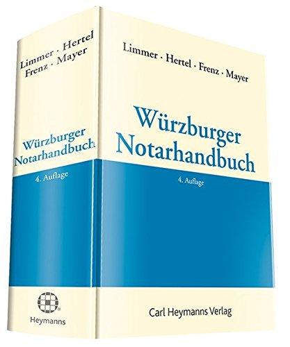Würzburger Notarhandbuch: Peter Limmer