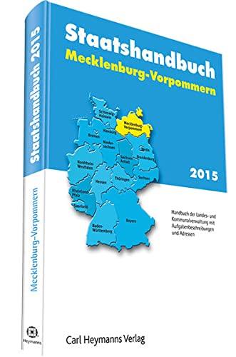 Staatshandbuch Mecklenburg-Vorpommern 2015, m. CD-ROM: Martina Ostarek