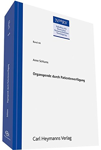 Organspende durch Patientenverfügung: Anne Schlums