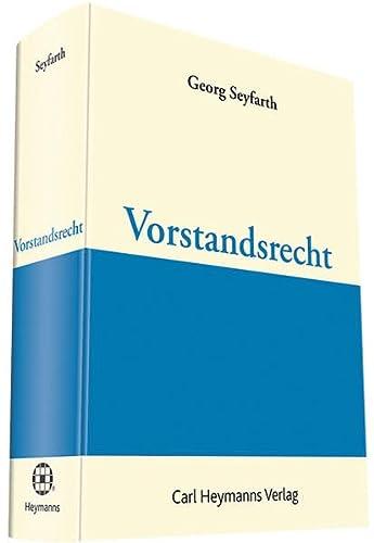 Vorstandsrecht: Georg Seyfarth