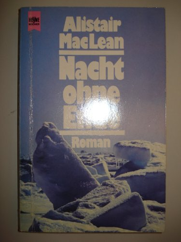 9783453000308: Nacht ohne Ende: Roman